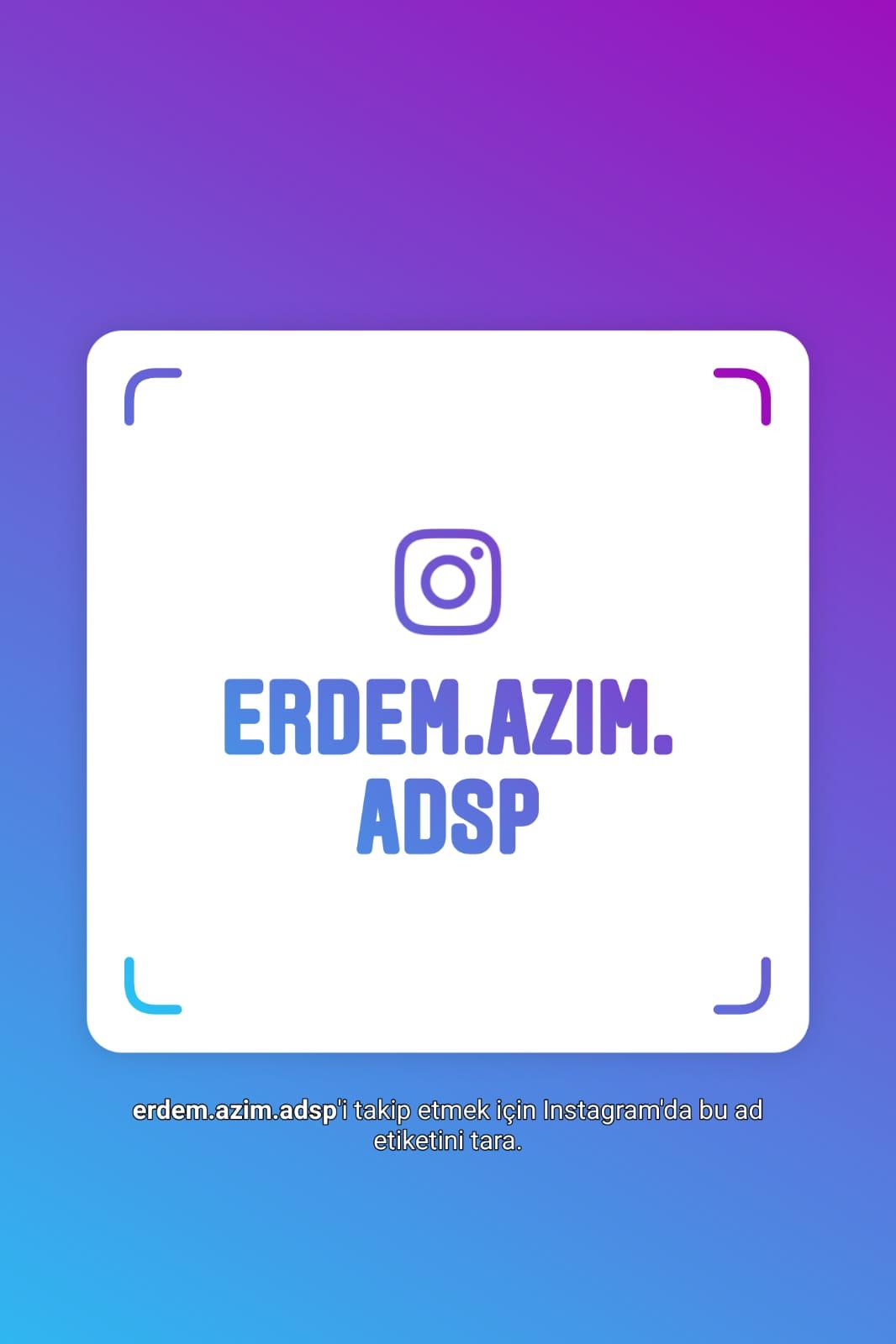 Instagram'da Özel Erdem Azim Ağız ve Diş Sağlığı Polikliniği'ni takip edebilmeniz için Kullanıcı adımız: erdem.azim.adsp
